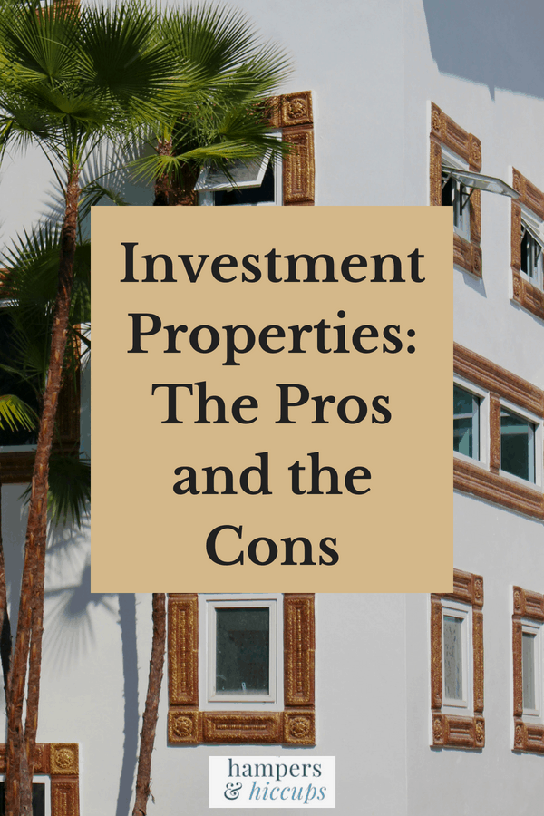 Investment Properties: The Pros and the Cons apartment housing hampersandhiccups