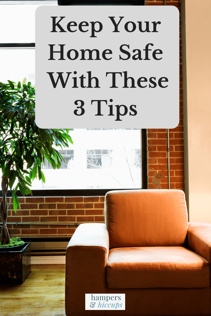 Keep Your Home Safe With These 3 Tips image living room chair plant window hampersandhiccups