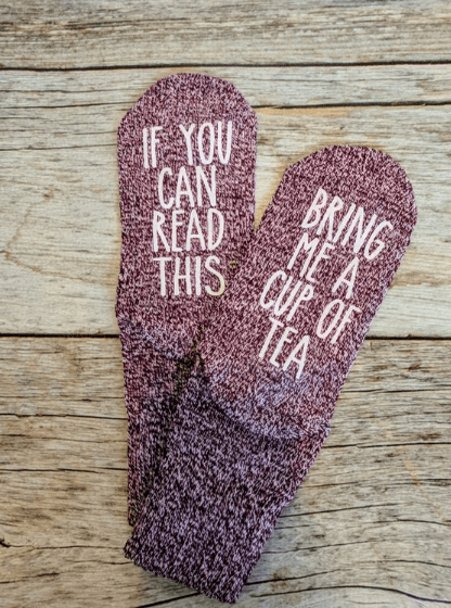 Get Grandma for Christmas - socks with a fun saying If you can read this bring me a cup of tea